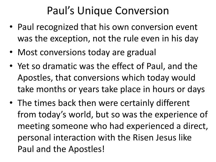 Paul's Unique Conversion