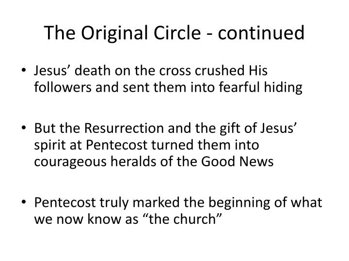 The Original Circle - continued