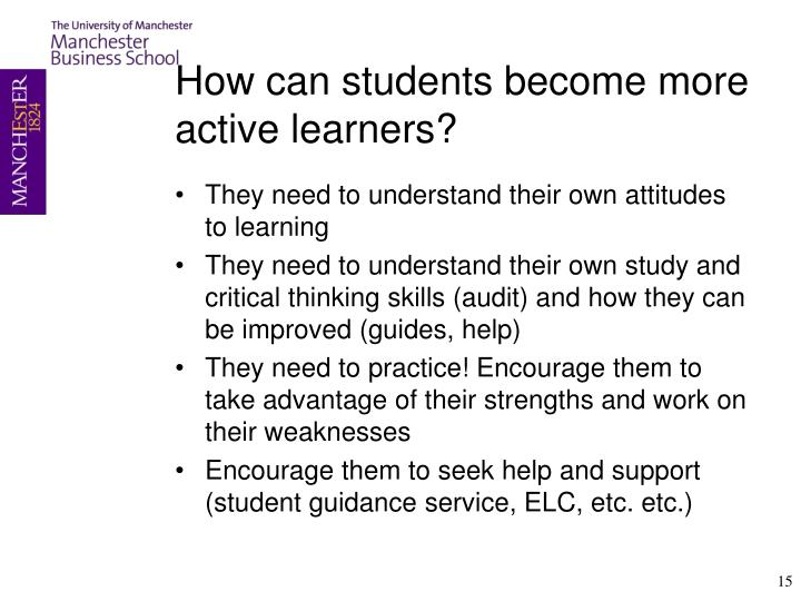 How can students become more active learners?