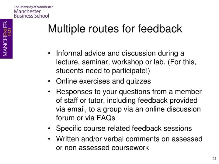 Multiple routes for feedback