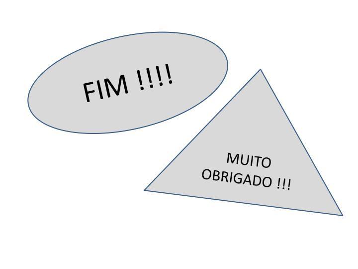 FIM !!!!
