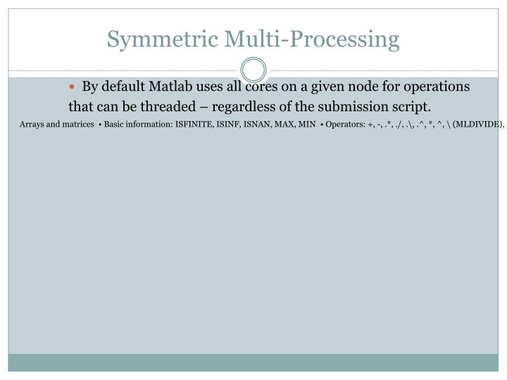 Symmetric Multi-Processing