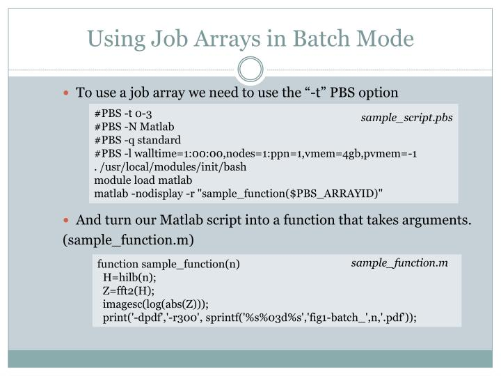 Using Job Arrays in Batch Mode