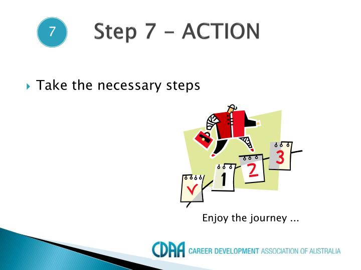Step 7 - ACTION
