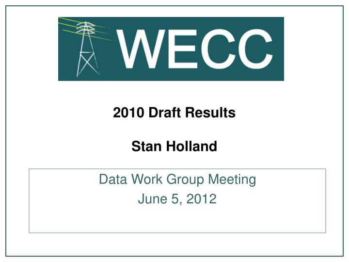 2010 draft results stan holland