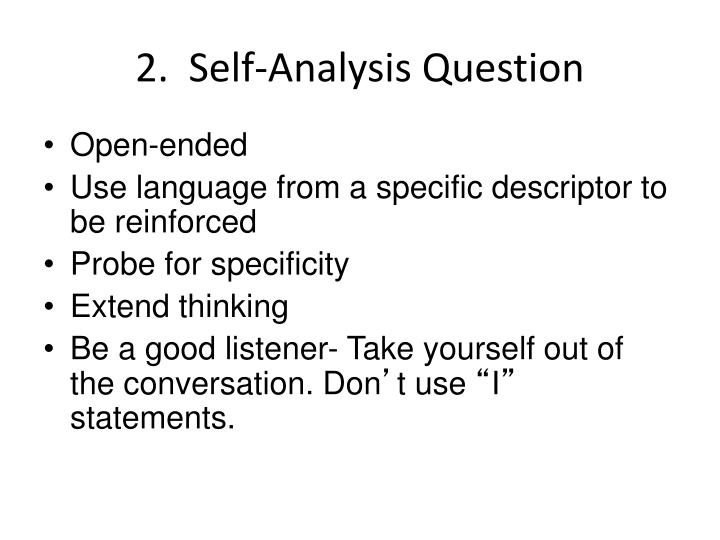 2.  Self-Analysis Question