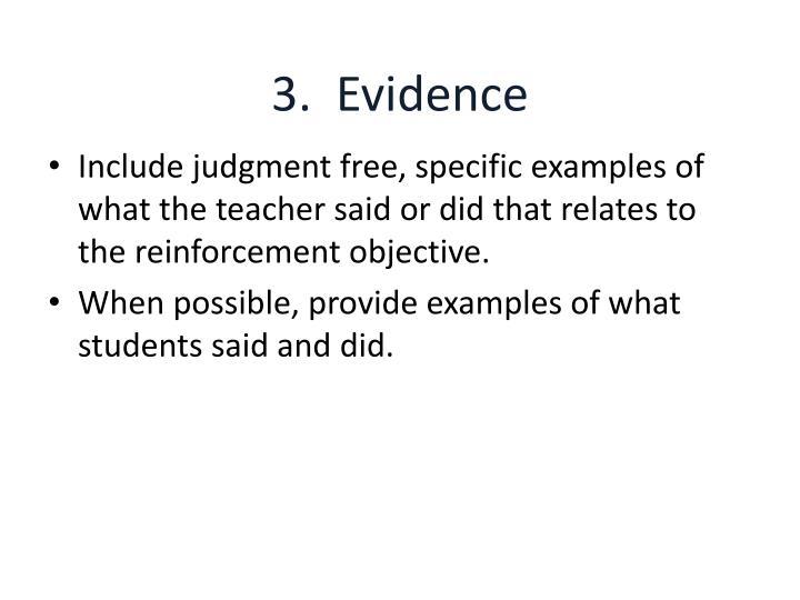 3.  Evidence