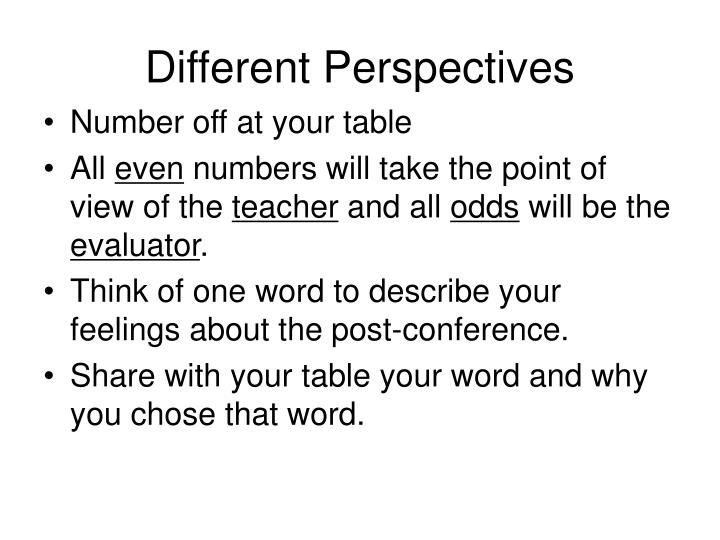 Different Perspectives
