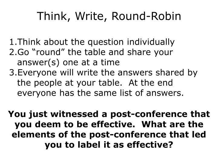 You just witnessed a post-conference that you deem to be effective.  What