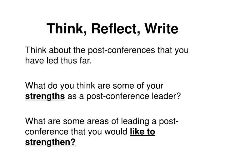 Think, Reflect, Write