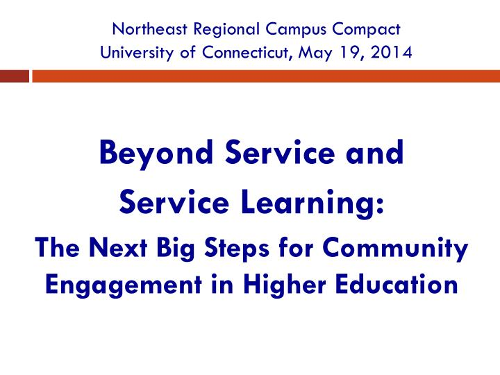 Northeast regional campus compact university of connecticut may 19 2014