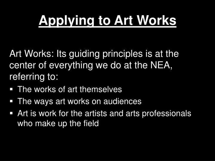 Applying to Art Works
