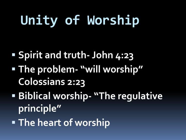 Unity of Worship