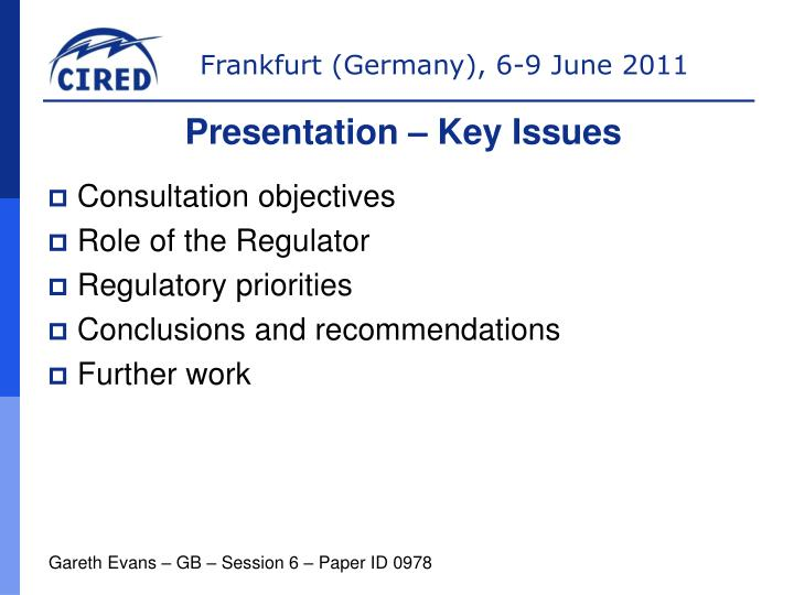 Presentation – Key Issues