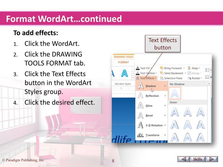 Format WordArt…continued