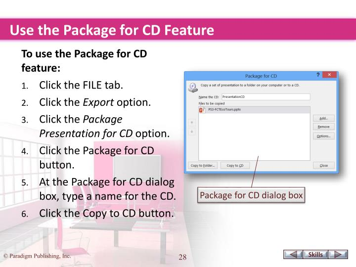 Use the Package for CD Feature