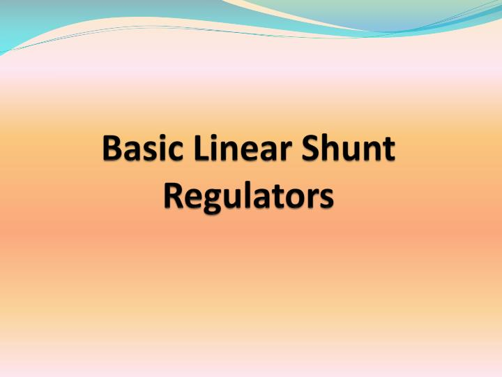 Basic linear shunt regulators