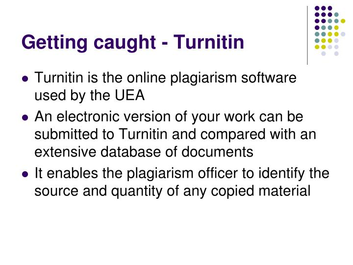 Getting caught - Turnitin