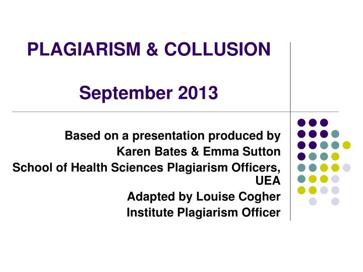 Plagiarism collusion september 2013