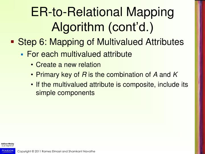 ER-to-Relational Mapping Algorithm (cont'd.)