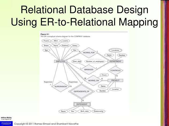 Relational Database Design Using ER-to-Relational Mapping