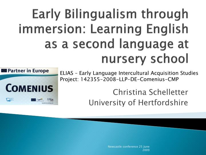 Early bilingualism through immersion learning english as a second language at nursery school