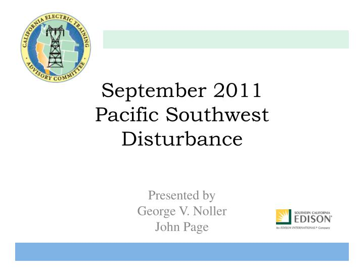 September 2011 pacific southwest disturbance