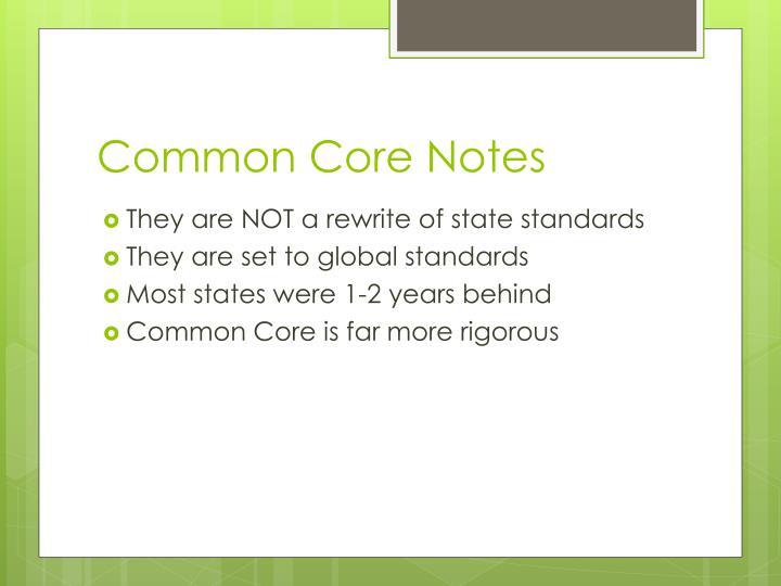 Common Core Notes