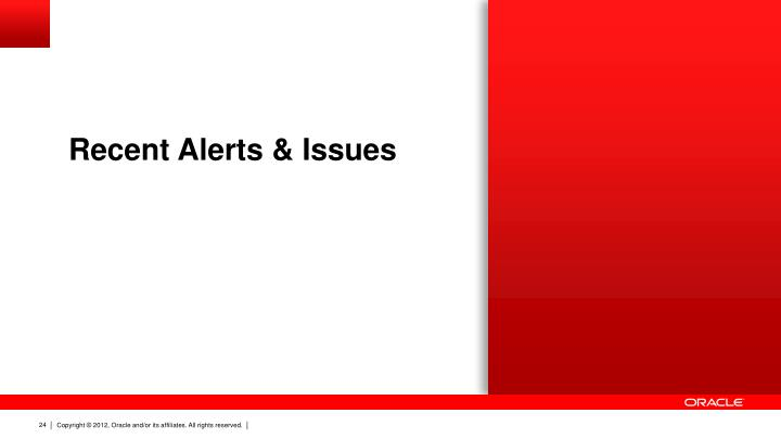 Recent Alerts & Issues