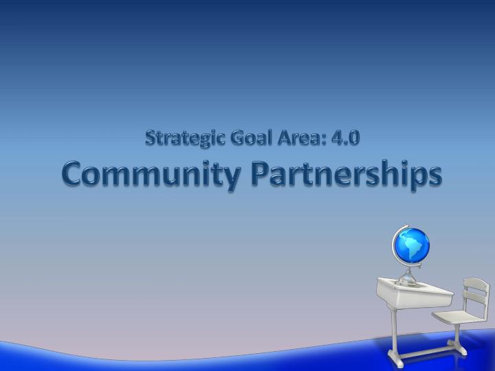 Strategic Goal Area: 4.0