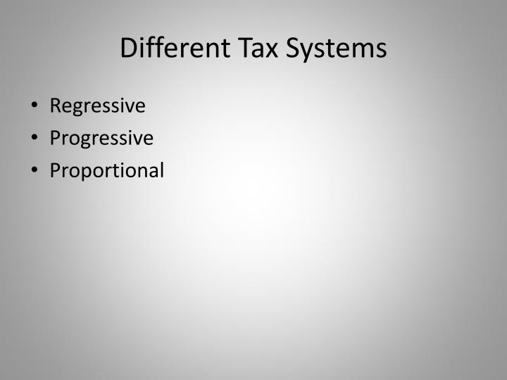 Different Tax Systems