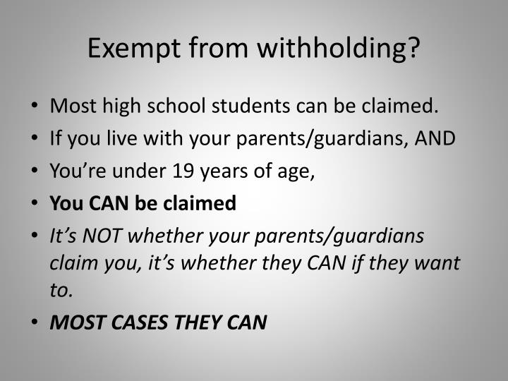 Exempt from withholding?