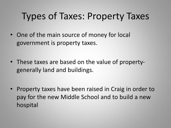 Types of Taxes: Property Taxes