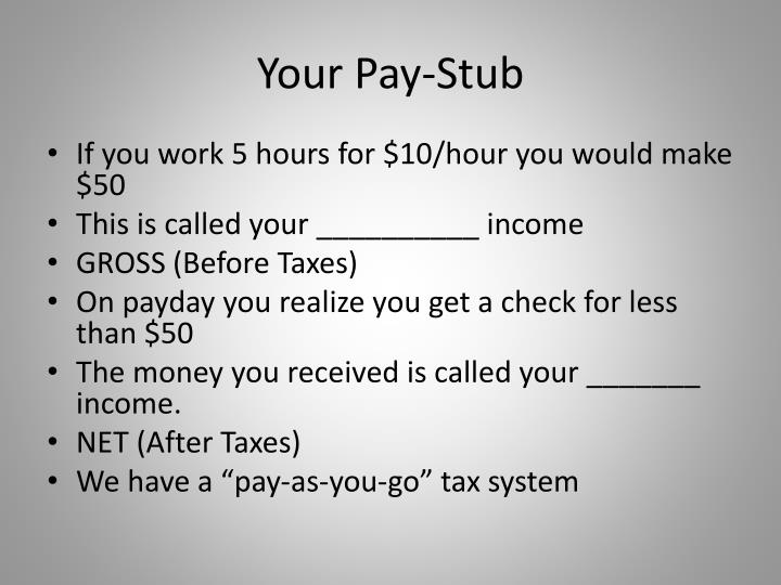 Your Pay-Stub