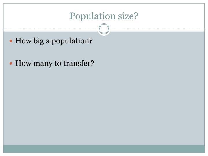 Population size?
