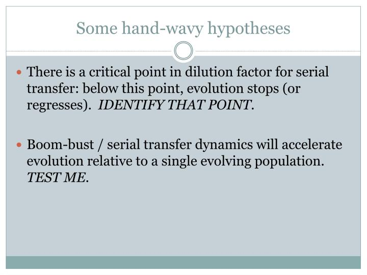 Some hand-wavy hypotheses