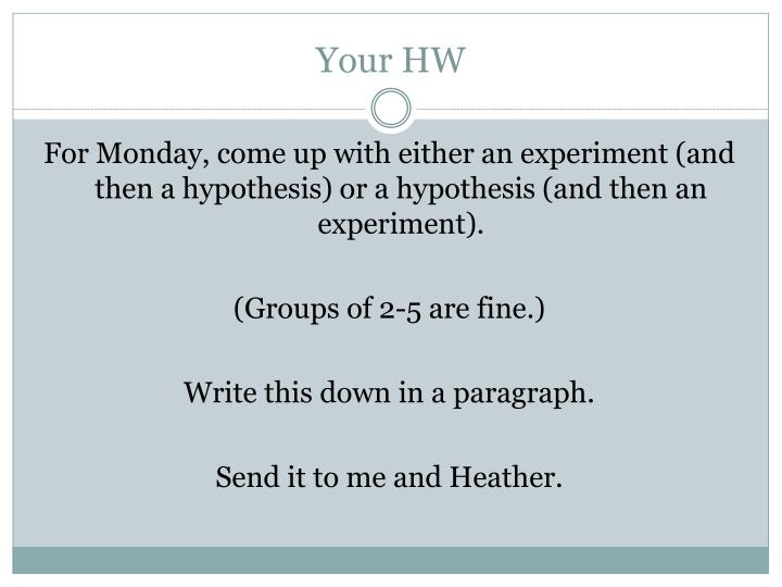 Your HW
