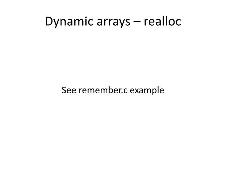 Dynamic arrays –