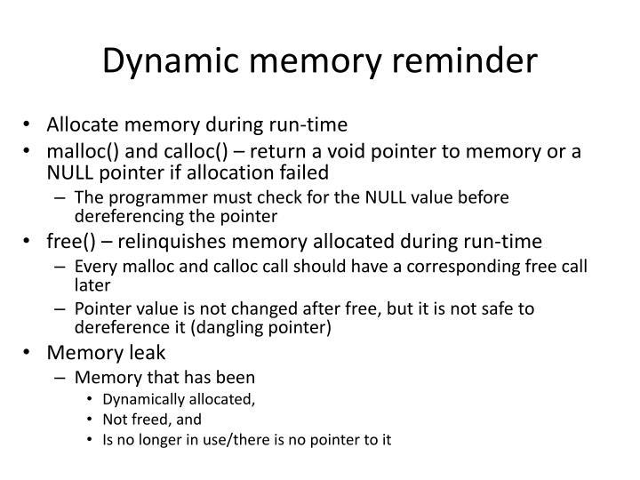 Dynamic memory reminder