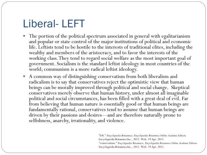 Liberal- LEFT