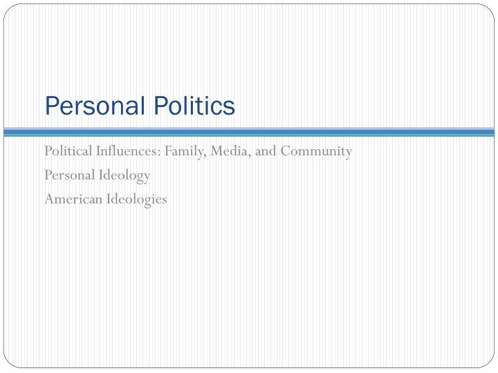 Personal Politics