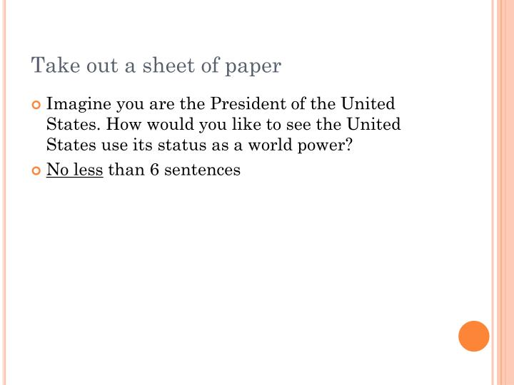 Take out a sheet of paper