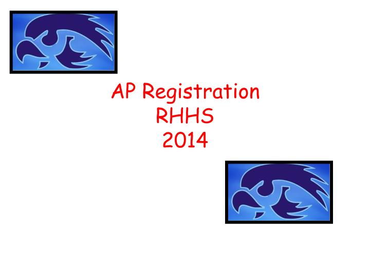 Ap registration rhhs 2014