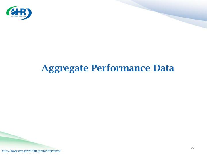 Aggregate Performance Data