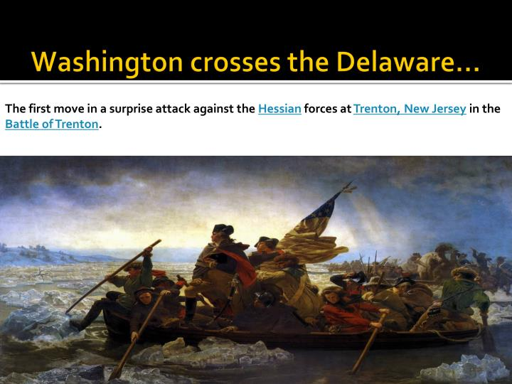 Washington crosses the