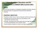 from the higher education and fet commission at samsa skills summit 2011