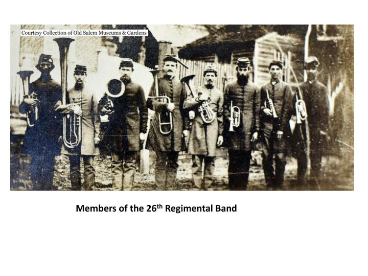 Members of the 26 th regimental band