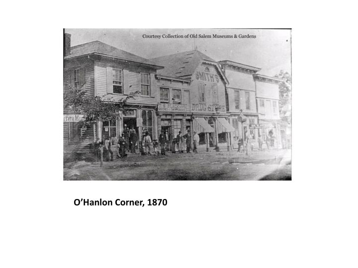 O'Hanlon Corner, 1870
