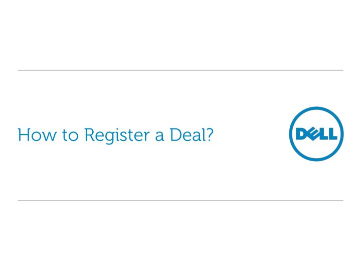 How to register a deal