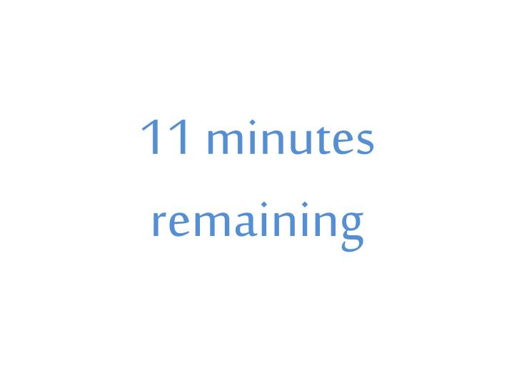11 minutes remaining